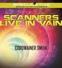 Scanners Live in Vain by Cordwainer Smith (CD-Audio, 2015)