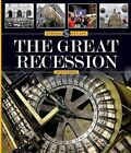 The Great Recession by Kate Riggs (Hardback, 2016)