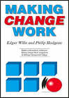 Making Change Work by Edgar Wille, Philip Hodgson (Paperback, 2000)