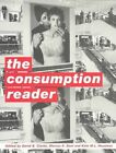 The Consumption Reader by Taylor & Francis Ltd (Paperback, 2003)