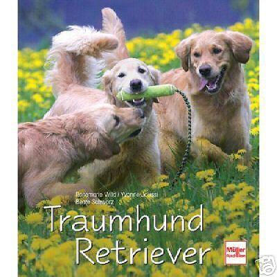 1 von 1 - Traumhund Retriever Rassen FCI-Standards Geschichte Jagdhund Sporthund Tipp NEU