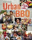 Urban BBQ von Adi Bittermann (2016, Gebundene Ausgabe)