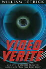 Video Verite: & Other Stories by William Petrick (Paperback, 2010)