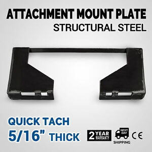 Details about Universal SKid Steer Quick Attach Mounting Plate Adapter  EXTREME DUTY 5/16