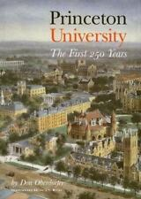 Princeton University : The First 250 Years by Don Oberdorfer (1995, Hardcover)