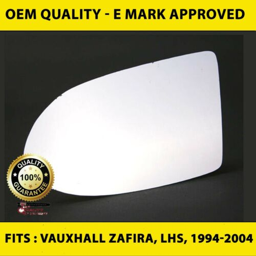 1994-2004 Vauxhall Zafira Door Wing Mirror Replacement Glass Left Side