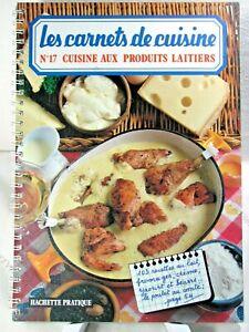 Capable Les Carnets De Cuisines N°17 - Cuisine Aux Produits Laitiers - 1976 - Tbe* Lustre Brillant