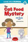 The Cat Food Mystery: A Pet Club Story by Gwendolyn Hooks (Hardback, 2011)