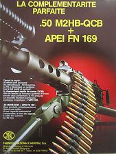 5/85 PUB FN HERSTAL MITRAILLEUSE .50 M2HB-QCB APEI FN 169 MACHINE GUN FRENCH AD