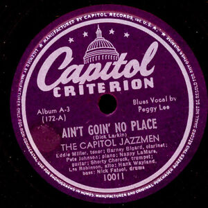 THE-CAPITOL-JAZZMEN-amp-PEGGY-LEE-BLUES-VOCAL-Ain-039-t-goin-039-no-place-Sugar-X2607