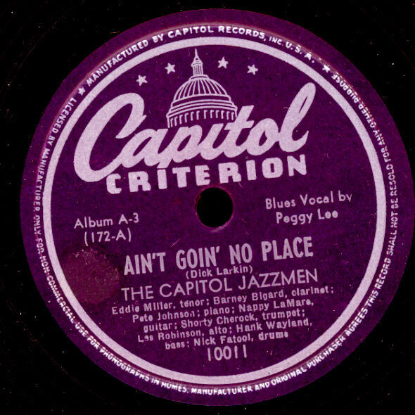 THE CAPITOL JAZZMEN & PEGGY LEE -BLUES VOCAL- Ain't goin' no place / Sugar X2607