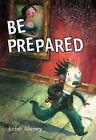 Pocket Chillers Year 2 Horror Fiction: Book 3 - be Prepared by Pearson Education Limited (Paperback, 2005)