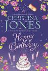 Happy Birthday by Christina Jones (Hardback, 2008)