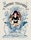 The Vintage Tea Party Book by Angel Adoree (Hardback, 2011)