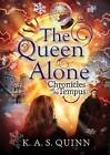 The Queen Alone by K. A. S. Quinn (Paperback, 2014)