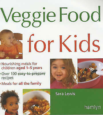"""AS NEW"" Lewis, Sara, Veggie Food for Kids, Paperback Book"