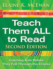 Teach Them All to Read: Catching Kids Before They Fall Through the Cracks by SAGE Publications Inc (Paperback, 2009)