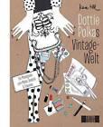 Till, K: Dottie Polkas Vintagewelt von Kera Till (2013, Taschenbuch)