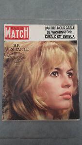 Parigi Match - N°702 - 1962 - Brigitte Bardot - B.B.Titubante