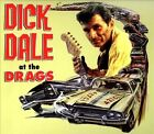 At the Drags [Digipak] by Dick Dale (CD, Oct-2012, Rockbeat Records)