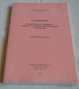LA PRATIQUE DES RITUELS DE NOMBRES 19 DE P. MPUNGU MUZENGA ED GABALDA 2008