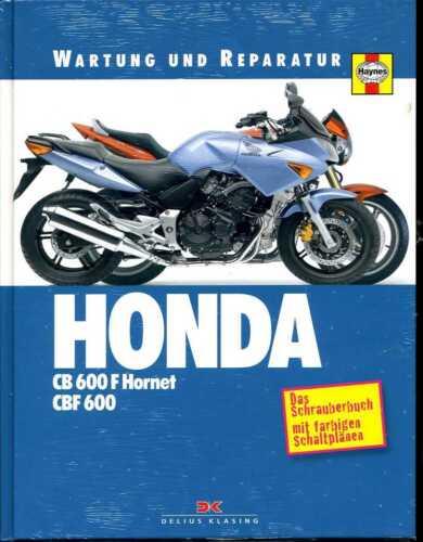 Werkstatthandbuch CBF 600 Wartung /& Reparatur Honda CB 600 F Hornet in Folie