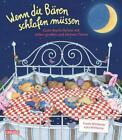 Wenn die Bären schlafen müssen von Frantz Wittkamp (2015, Gebundene Ausgabe)