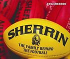 The Family Behind The Football by Syd Sherrin (Hardback, 2010)