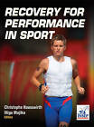 Recovery for Performance in Sport by Christophe Hausswirth, Inigo Mujika (Hardback, 2013)