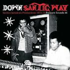 Down Santic Way (Santics Jamaican Productions 1973-75) by Various Artists (Vinyl, May-2007, Pressure Sounds)