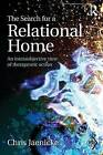 The Search for a Relational Home: An intersubjective view of therapeutic action by Chris Jaenicke (Paperback, 2014)
