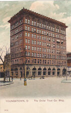 YOUNGSTOWN, Ohio, 1900-1910's; The Dollar Trust Co. Building