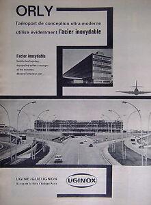 PUBLICITE-UGINE-GUEUGNON-ORLY-AEROPORT-ULTRA-MODERNE-UTILISE-L-039-ACIER-INOXYDABLE