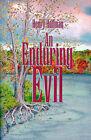 An Enduring Evil by Henry Hoffman (Paperback / softback, 2001)