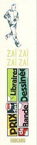 Zaï Zaï Zaï Zaï - Marque-page - Fabcaro Texture Nette