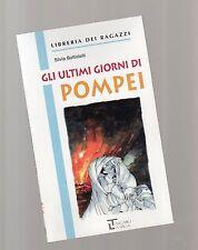 """gli ultimi giorni di pompei - libreria dei ragazzi -La spiga"""" - libri nuovi"""