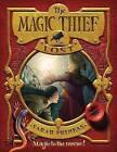 The Magic Thief: Lost by Sarah Prineas (Hardback)