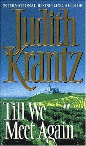 Till We Meet Again By Judith Krantz. 0553175033