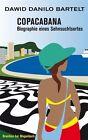 Copacabana von Dawid Danilo Bartelt (2013, Taschenbuch)