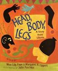 Head Body Legs a Story From Liberia Paschkis Julie Paperback Sep 2005