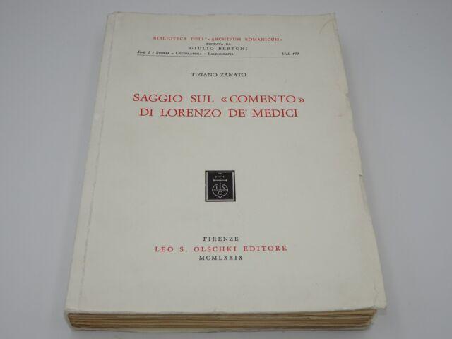 ZANATO TIZIANO Saggio sul «Comento» di Lorenzo de' Medici 9788822228277 OLSCHKI