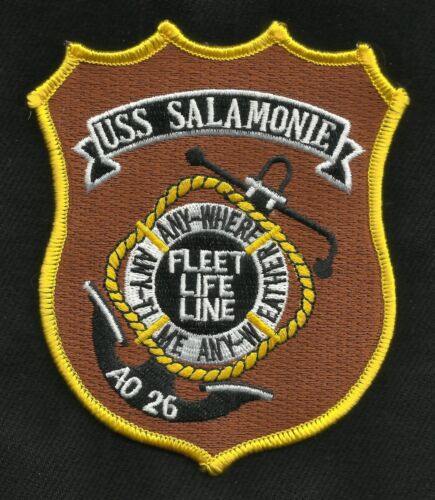 USS Salamonie AO-26 Fleet Oiler Ship Military Patch FLEET LIFE LINE ANYWHERE