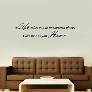 Life takes you places love brings you home vinyl wall for Places to get home decor