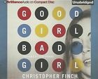 Good Girl, Bad Girl by Christopher Finch (CD-Audio, 2013)