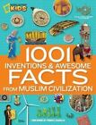 1001 Inventions and Awesome Facts From Muslim Civilization National Geographic S