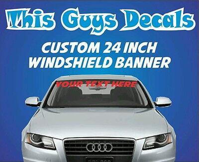 Custom Windshield banner decal vinyl sticker jdm stance car window dope illest