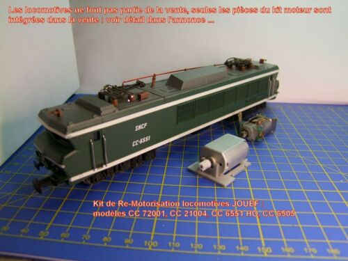 CC 6505,CC 6551 HO Kit de Re-Motorisation locomotives JOUEF CC 72001 CC 21004