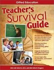 Teacher's Survival Guide Gifted Education 9781593635381 by Julia L Roberts