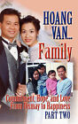 Hoang Van...Family, Commitment, Hope and Love from Dismay to Happiness by Hoang Van (Paperback / softback, 2009)