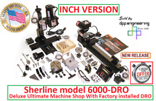 Sherline 6000 Dro Ultimate Factory Installed Dro Machine Shop Inch Version